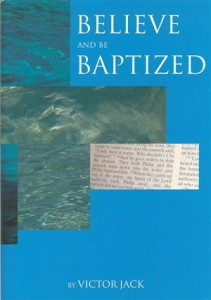 Beleive and Be Baptized